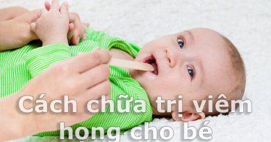 TOP 3 bài thuốc chữa viêm họng hiệu quả tại nhà cho trẻ