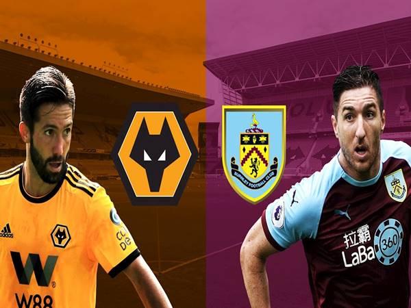 Nhận định Burnley vs Wolves, 00h30 ngày 22/12