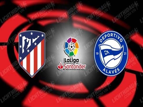 Nhận định trận đấu Atletico Madrid vs Alaves (00h30 ngày 22/3)