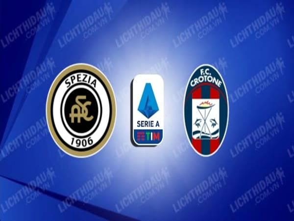 Nhận định tỷ lệ Spezia vs Crotone (20h00 ngày 10/4)