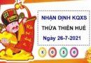 Nhận định KQXSTTH ngày 26/7/2021 chốt số Thừa Thiên Huế