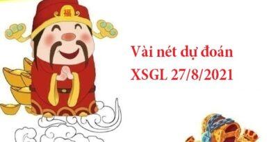 Vài nét dự đoán XSGL 27/8/2021