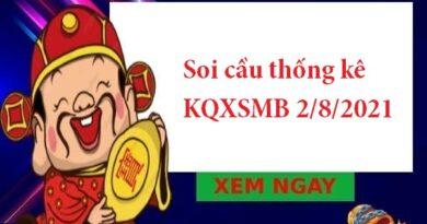 Soi cầu thống kê KQXSMB 2/8/2021