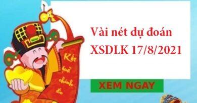 Vài nét dự đoán XSDLK 17/8/2021