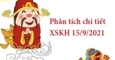 Phân tích chi tiết XSKH 15/9/2021