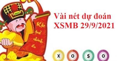 Vài nét dự đoán XSMB 29/9/2021