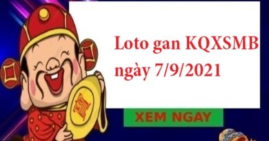 Loto gan KQXSMB ngày 7/9/2021