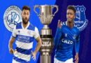 Soi kèo QPR vs Everton, 1h45 ngày 22/9/2021, Cup Liên Đoàn Anh
