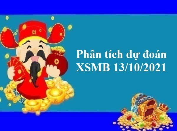 Phân tích dự đoán KQXSMB 13/10/2021